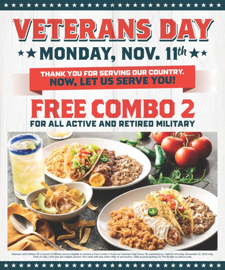 On The Border Veterans Day Free Meal Military Veterans Discounts Freebies