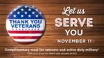 Drake's Veterans Eat Free on Veterans Day!