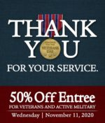 Joey D's Oak Room Veterans Day 50% Off Entree
