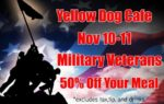 Yellow Dog Cafe Veterans Day 50% Discount